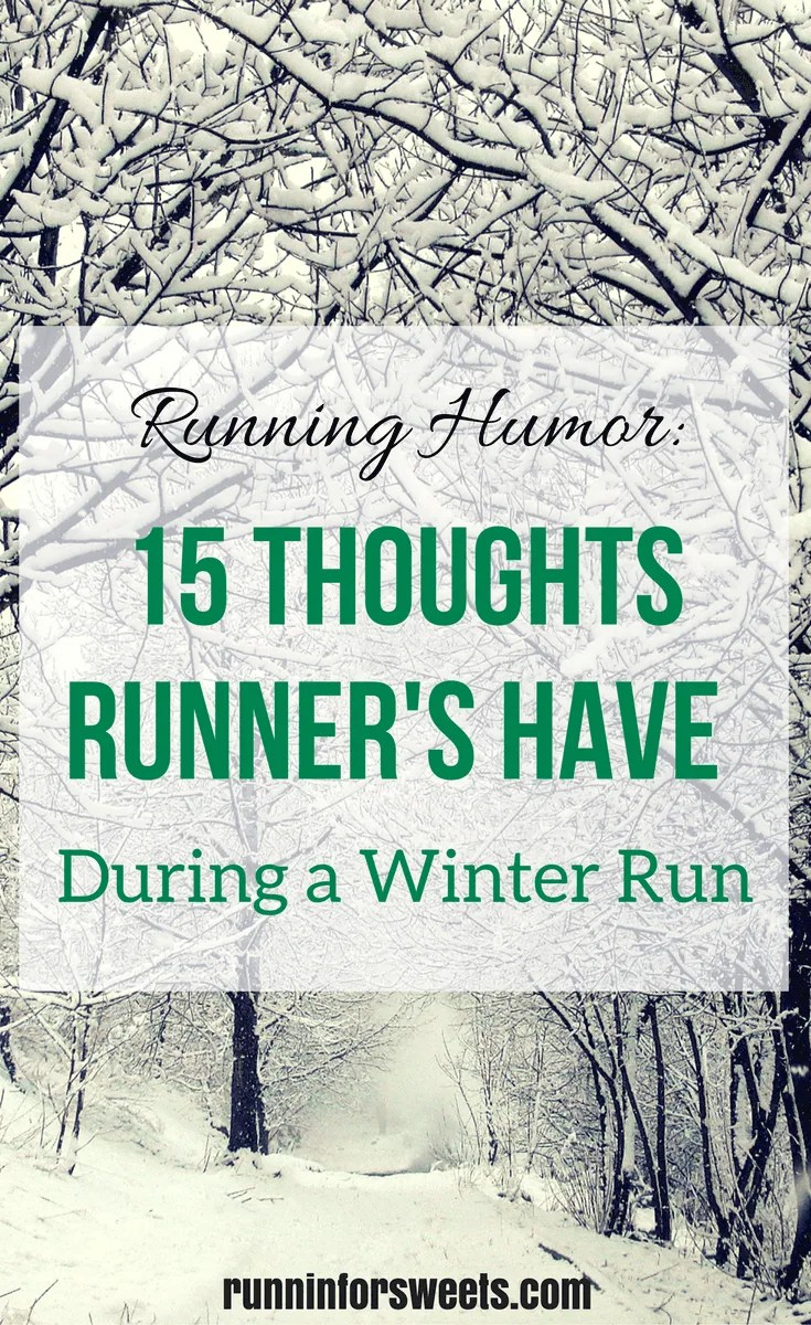 Running Humor Thoughts During Winter Run