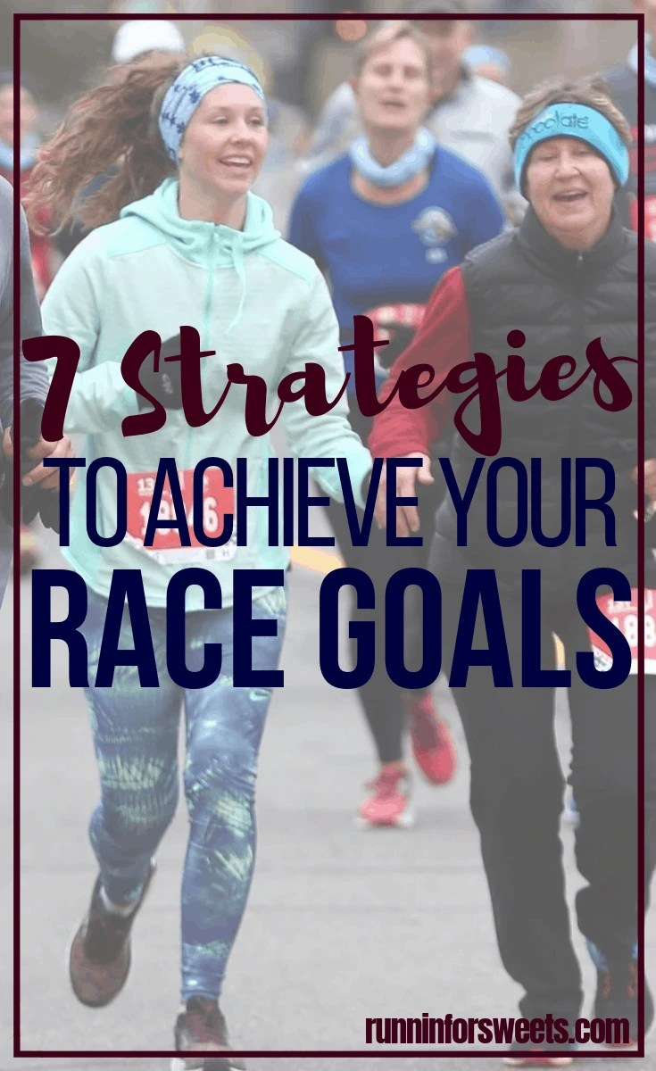 7 Training Strategies to Achieve Your Next Race Goal