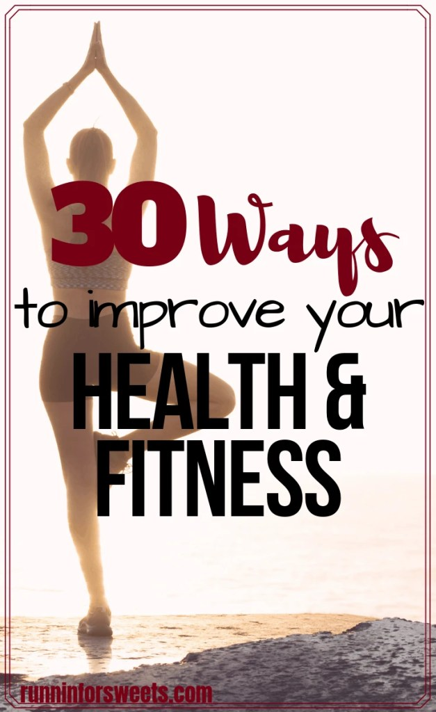 Improving your health and fitness doesn't have to involve a dramatic lifestyle change. These 30 simple activities will help you increase your fitness and improve your health in just one month. Incorporate one tip each day for 30 days to drastically boost your health and fitness level! #increasefitness #improvehealth #healthandwellness #healthylifestyle