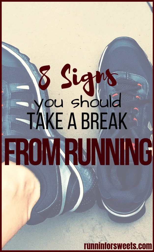 Deciding to take a break from running is scary for most runners. However, taking a running break during or after training is key to staying healthy and motivated for life. Here are 8 signs that it's time to take a running break. #runningbreak #runningtips #breakfromrunning