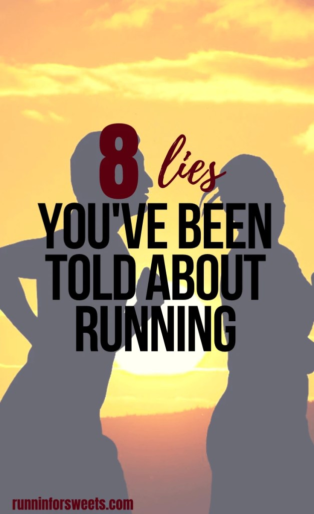 These 8 running lies are common misconceptions about the sport. If you're a runner, these statements will have you laughing so hard. Check out the truth about running and enjoy these hilarious statements for some good old-fashioned running humor. #runninglies #runninghumor #runningtruths