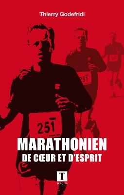 Marathonien de coeur et d'esprit Thierry Godefridi
