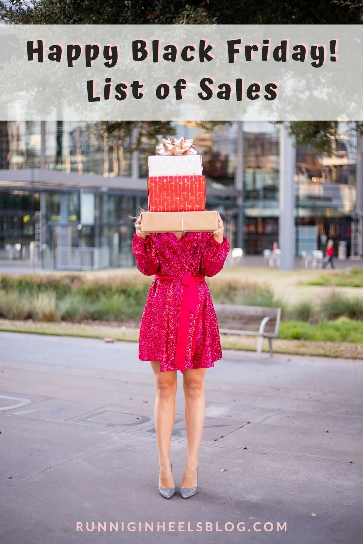 Happy Black Friday- black Friday sale list featured by Top US fashion and lifestyle blogger, Running in Heels