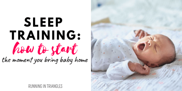 How to Start Sleep Training The Moment You Bring Baby Home