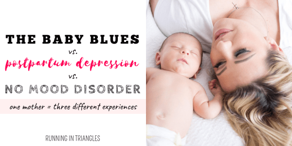 The Baby Blues vs Postpartum Depression vs No Postpartum Mood Disorder