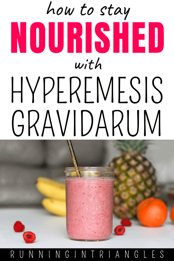 How to Stay Nourished with Hyperemesis Gravidarum