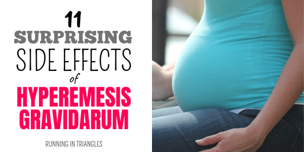 11 Side Effects of Hyperemesis Gravidarum