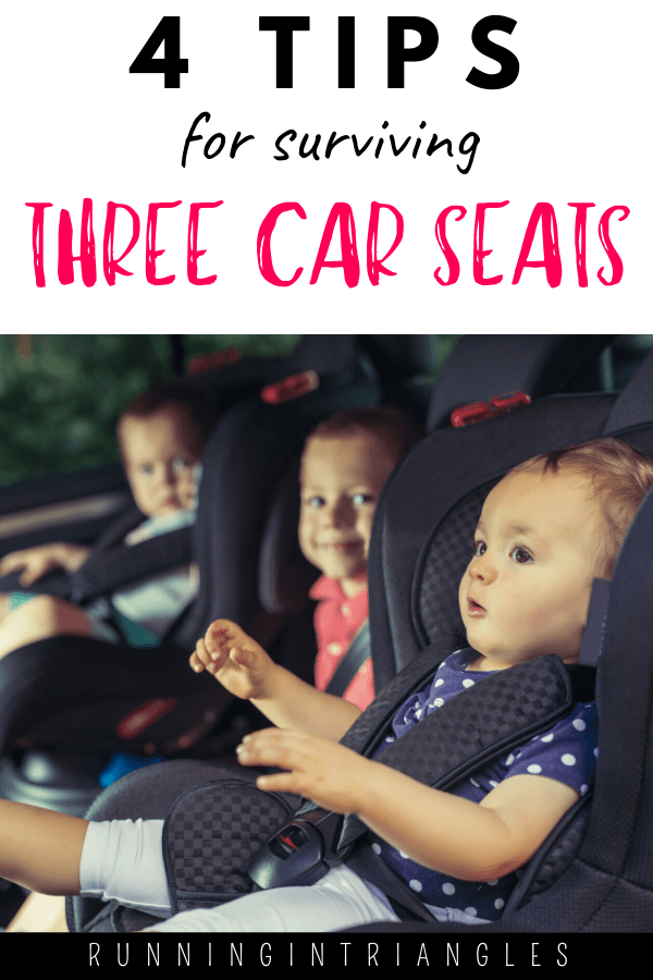 4 Tips for Surviving Three Car seats