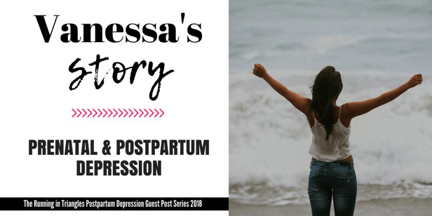 Prenatal & Postpartum Depression - Vanessa's Story