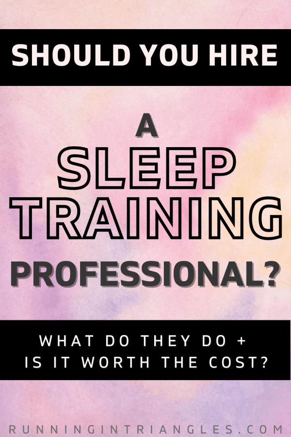 Should You Hire a Sleep Training Professional?