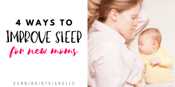 4 Ways to Improve Sleep for New Moms