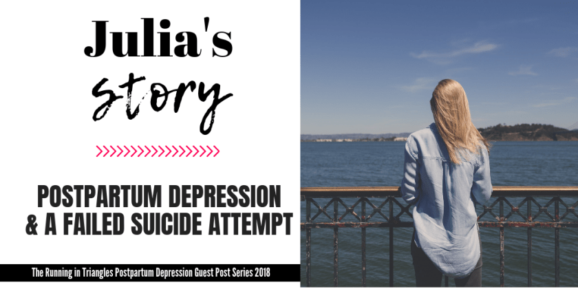 Julia's Postpartum Depression Story