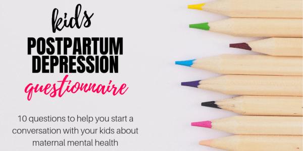 Kids Postpartum Depression Questionnaire