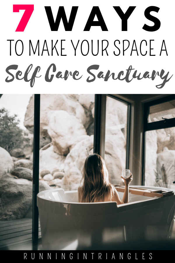 7 Ways to Create a Self Care Sanctuary