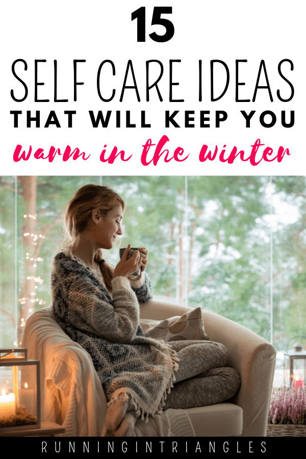 Self Care Ideas in the Winter