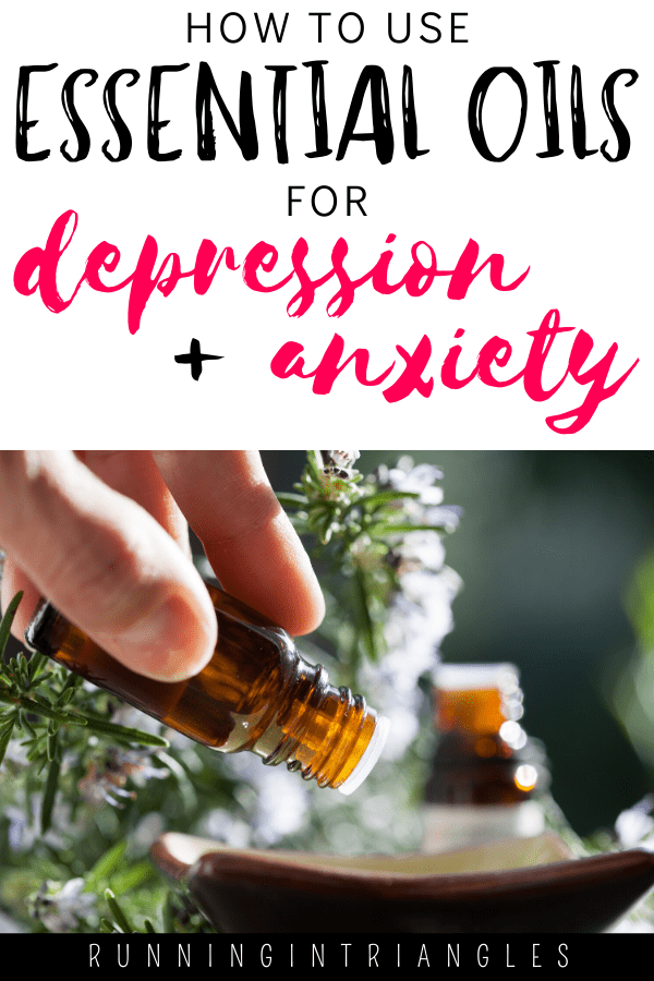 Essential Oils for Depression and Anxiety 1