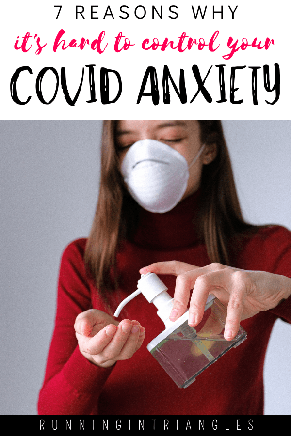 7 Reasons Why It's Hard to Control Your COVID Anxiety