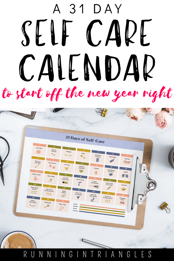 A 31 Day Self Care Calendar to Start Off the New Year Right