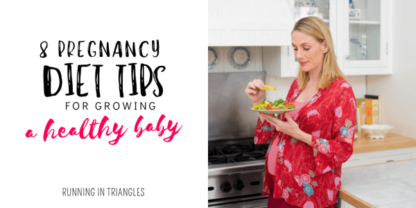 8 Pregnancy Diet Tips for Growing a Healthy Baby