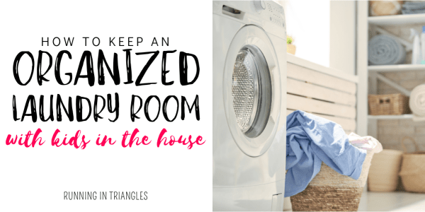 How to Keep an Organized Laundry Room with Kids in the House