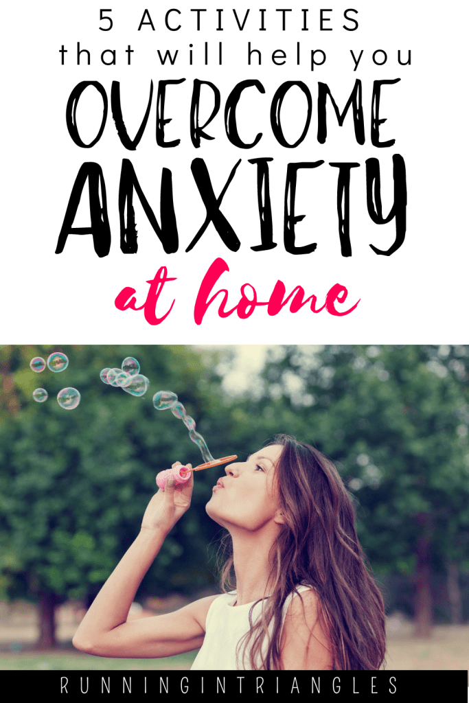 5 Activities That will help you Overcome Anxiety at Home