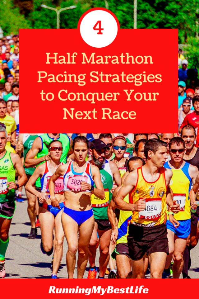 4 Half Marathon Pacing Strategies to Conquer Your Next Race