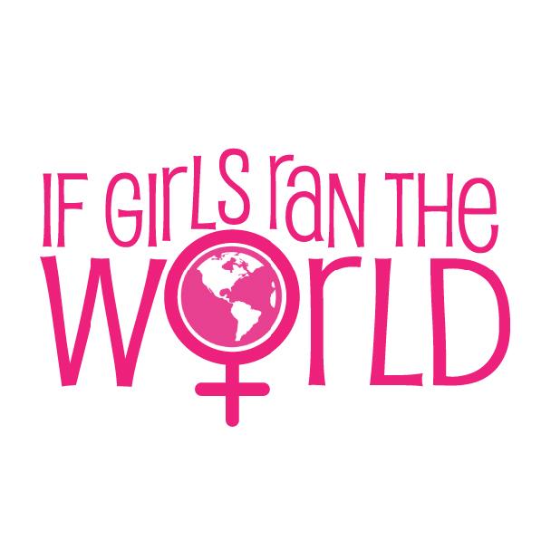 If Girls Ran the World | Girls Inc. | Running on Happy