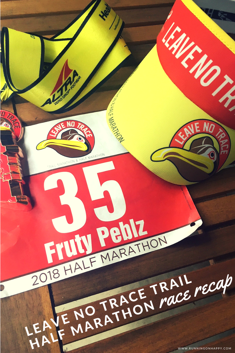 The Leave No Trace trail half marathon was one of the most unforgettable races I've ever run. From a really challenging course to my first official trail biff, this one will go down in the history books!