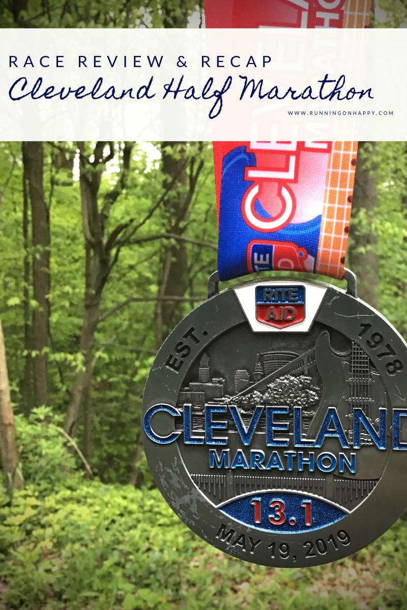 Cleveland Half Marathon 2019 Review and Recap | Running on Happy