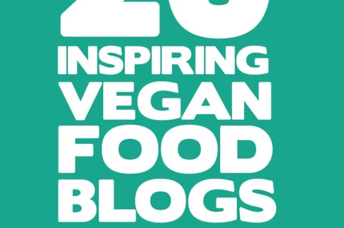 20 of the Best Vegan Blogs To Follow