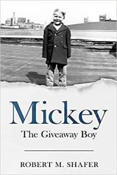 Mickey, The Giveaway Boy by Robert M. Shafer