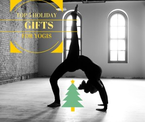 Holiday gifts for yogis