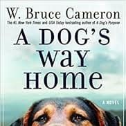 a dogs way home by w bruce cameron