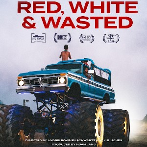 Indie Movie Review – Red, White & Wasted