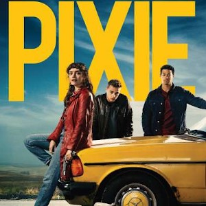 Movie Review - Pixie