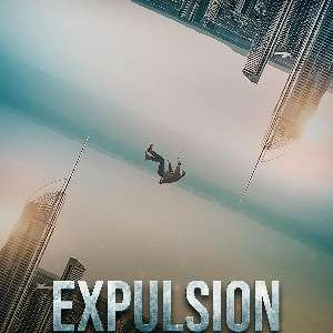 Science Fiction Indie Movie Review - Expulsion