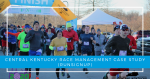 Central Kentucky Race Management: A RunSignup Case Study