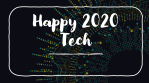 A Happy List of the Tech We Used in 2020