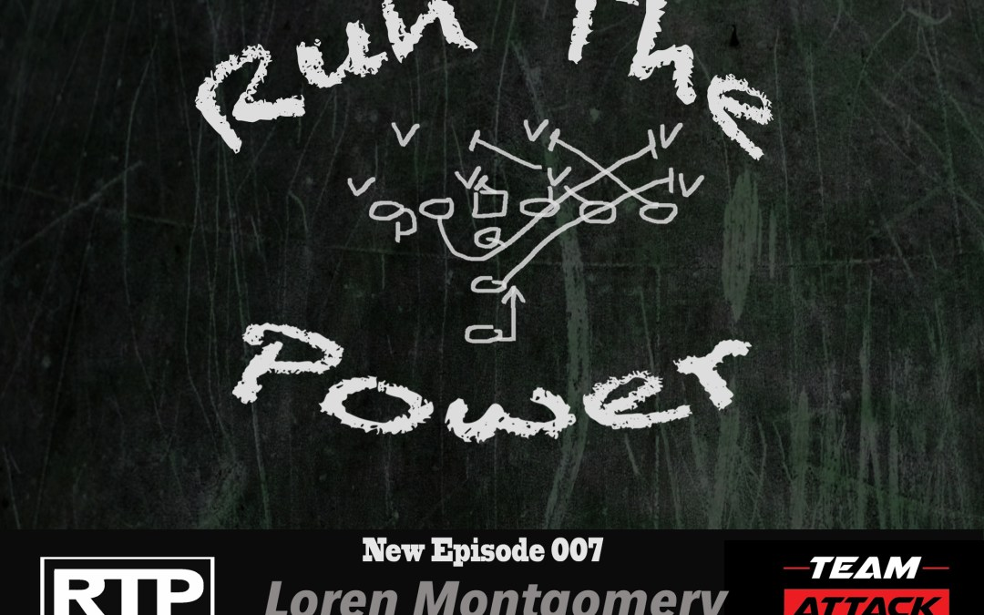 """Loren Montgomery – Manipulating Defenses With Multiple Formations EP 007"" Run The Power : A Football Coach's Podcast"