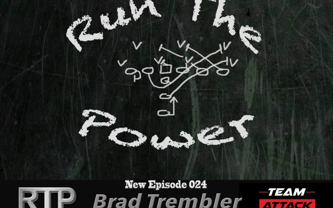"""Brad Trembler – Effective Personnel Groupings EP 024"" Run The Power : A Football Coach's Podcast"
