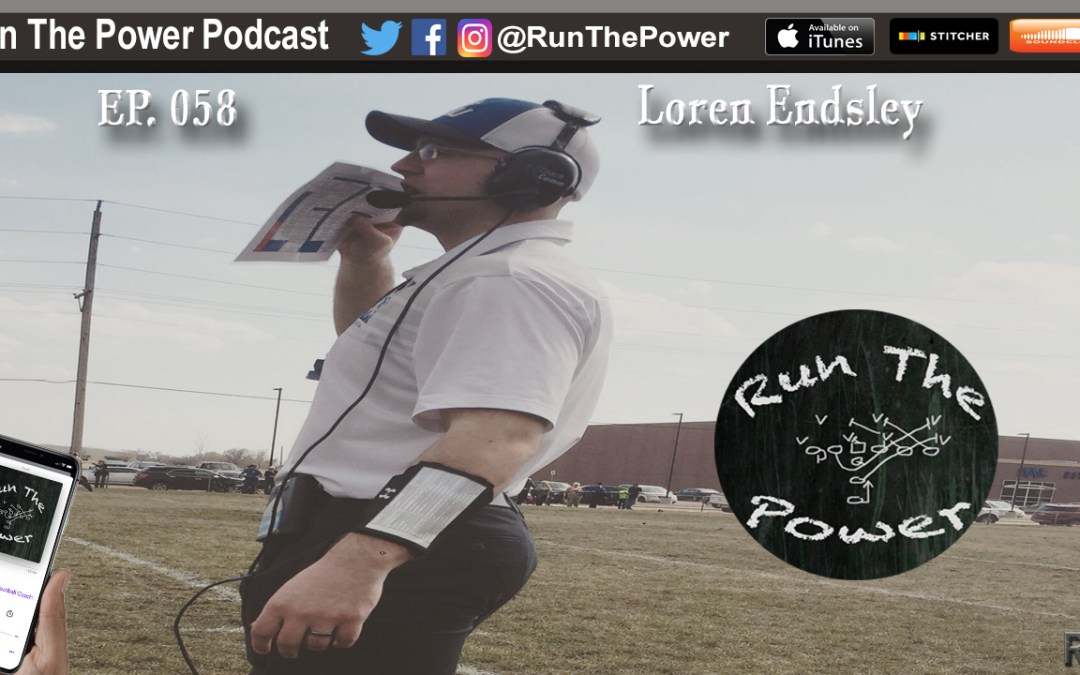 """Loren Endsley – Being a Young Collegiate Offensive Coordinator EP 058"" Run The Power : A Football Coach's Podcast"