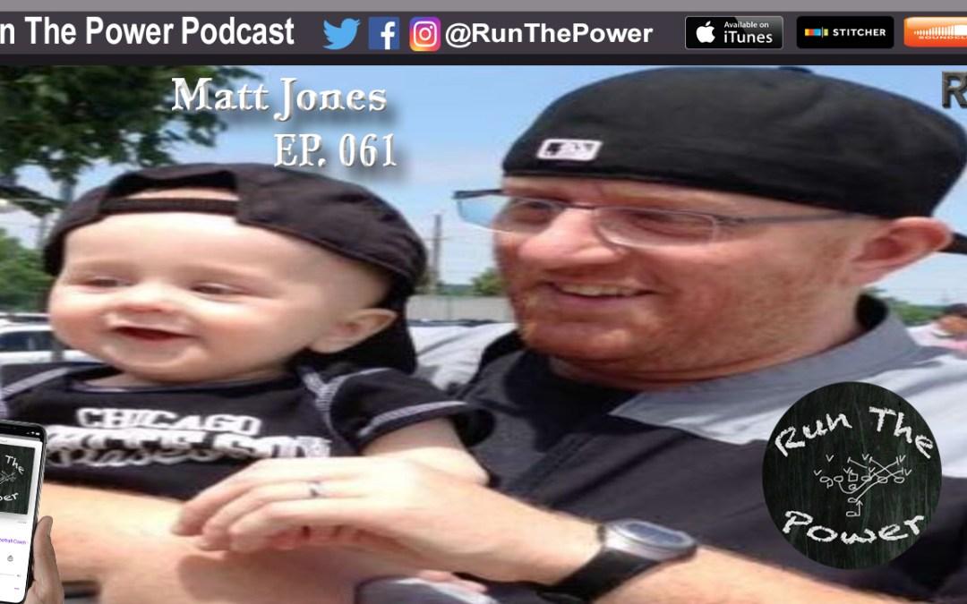 """Matt Jones – Teaching Duo and Creating Lineman Lunch EP 062"" Run The Power : A Football Coach's Podcast"