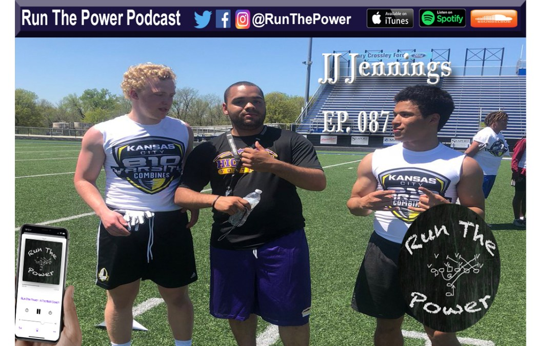 """JJ Jennings – Serving Country and Student Athletes EP. 087"" Run The Power : A Football Coach's Podcast"