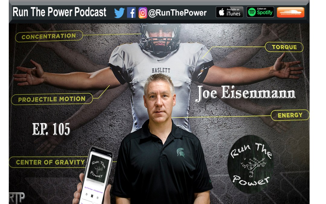 """Joe Eisenmann – Refining & Improving Recovery for Athletes Ep. 105"" Run The Power : A Football Coach's Podcast"