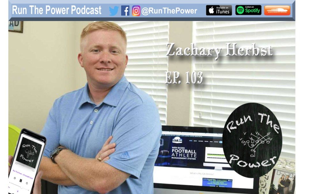 """Zachary Herbst – Starting My GA Online in H-Town Ep. 103"" Run The Power : A Football Coach's Podcast"