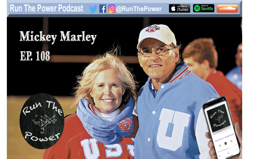 """Mickey Marley – Game Ready: 52 Takeaways for Winning Ep. 108"" Run The Power : A Football Coach's Podcast"