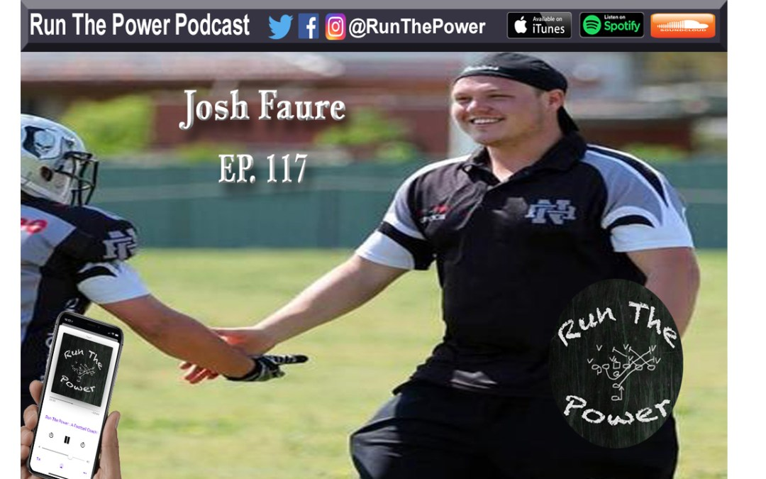 """""""Josh Faure – Coaching & Playing American Football in Melbourne, Australia Ep. 117"""" Run The Power : A Football Coach's Podcast"""
