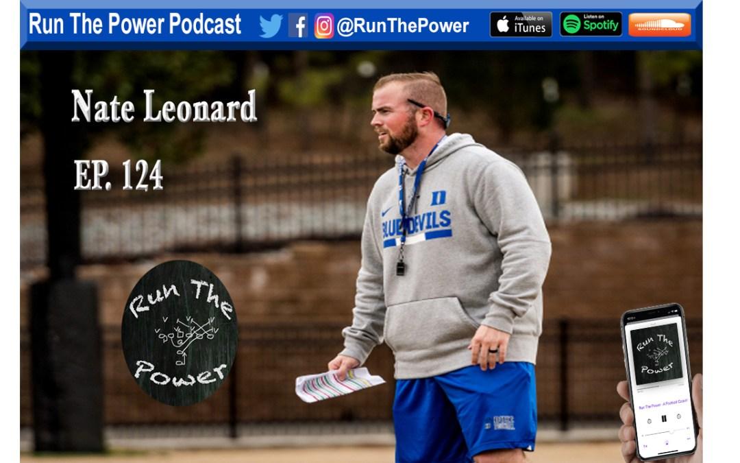 """Nate Leonard – Playing D1 Football as an Undersized O-Lineman Ep. 124"" Run The Power : A Football Coach's Podcast"