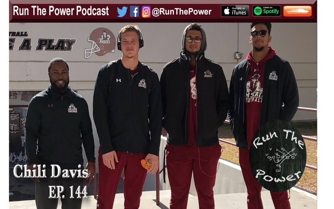 """Chili Davis – Coaching WR's at New Mexico State Ep. 144"" Run The Power : A Football Coach's Podcast"