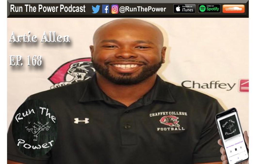 """""""Artie Allen – OC Chaffey College Ep. 168"""" Run The Power : A Football Coach's Podcast"""